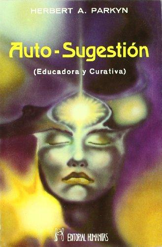9788479100469: Auto-Sugestion