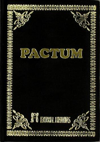 9788479100711: Pactum: la obra magistral de la hechiceria antigua