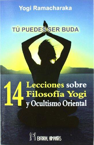 9788479100803: 14 Lecciones Filosofia Yogui Y Ocultismo Oriental