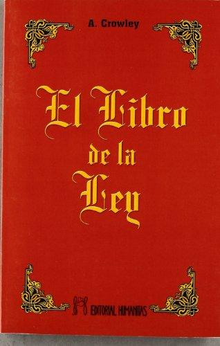 LIBRO DE LA LEY, EL: CROWLEY, ALEISTER