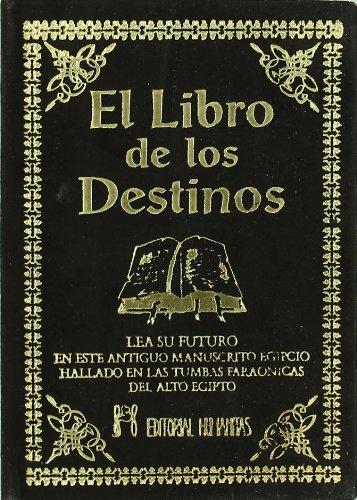 9788479101961: El Libro de los Destinos