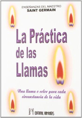 9788479102159: Practica De Las Llamas,La
