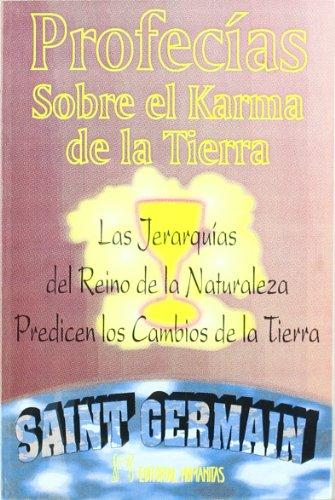 Profecias Sobre El Karma Tierra - Saint-Germain [Autor]