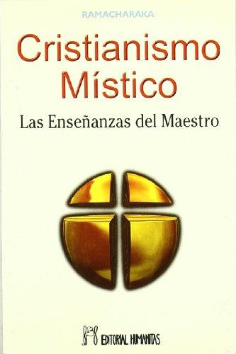 9788479102654: Cristianismo místico : las enseñanzas del maestro