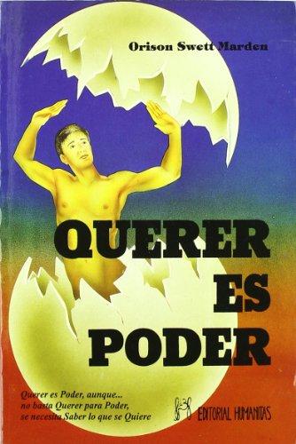 QUERER ES PODER - Marden, O. S.