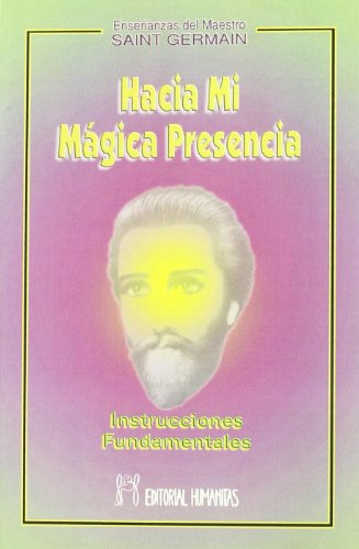 9788479102685: Hacia Mi Magica Presencia