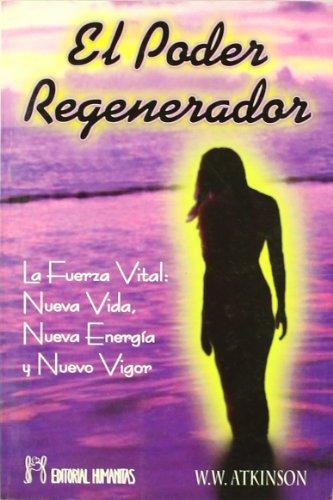 9788479102753: Poder Regenerador,El