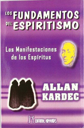 Los Fundamentos del Espiritismo: ALLAN KARDEC