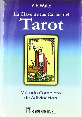9788479103149: La clave de las cartas del tarot : un tratado completo sobre tarot