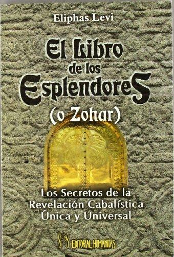 9788479104030: El Libro de los Esplendores (o Zohar)