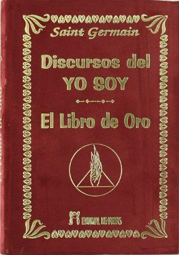 9788479104061: Discursos Del Yo Soy. El Libro De Oro -Terciopelo
