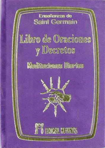 9788479104146: Libro De Oraciones Y Decretos: Meditaciones Diarias