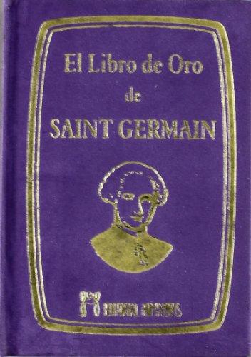 9788479104238: LIBRO DE ORO DE SAINT GERMAIN
