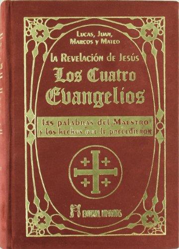 Los Cuatro Evangelios: Juan, Marcos y