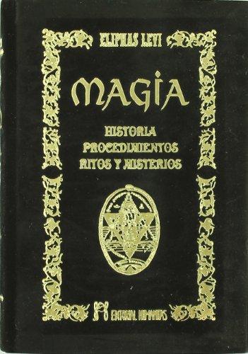 9788479104429: MAGIA. HISTORIA PROCEDIMIENTOS RITOS Y MISTERIOS / PD.
