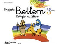 9788479115333: RELIGIO CATOLICA PROJECTE BETLEM 3 ANYS