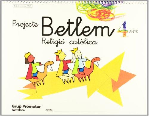 9788479115340: Projecte Betlem Religio Católica 4 Anys Grup Promotor - 9788479115340