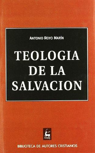 Teología de la salvación - Antonio Royo Marín
