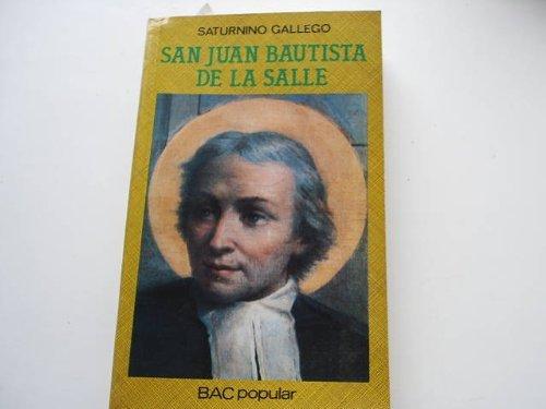 San Juan Bautista de La Salle.Fundador de: Gallego, Saturnino