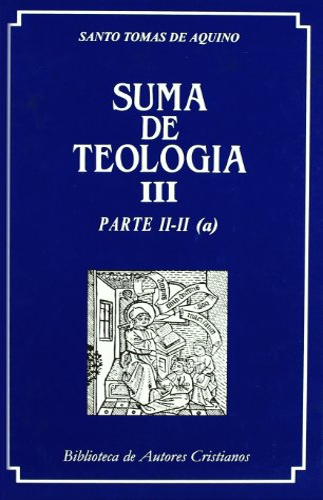 9788479140052: Suma de teología. III: Parte II-II (a)