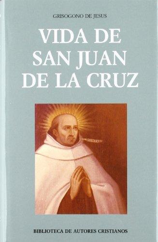 Vida de San Juan de la Cruz: Crisogono de Jesus