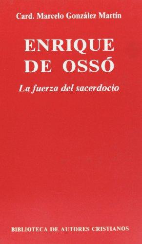 9788479140830: Enrique de Ossó. La fuerza del sacerdocio