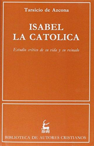 9788479140847: Isabel la Católica. Estudio crítico de su vida y su reinado (NORMAL)