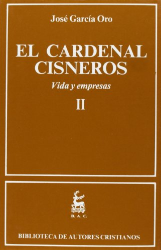 9788479140878: El Cardenal Cisneros. Vida y empresas. II: 2 (NORMAL)