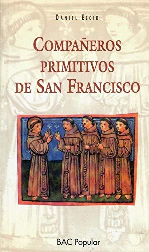 9788479140991: Compañeros primitivos de san Francisco