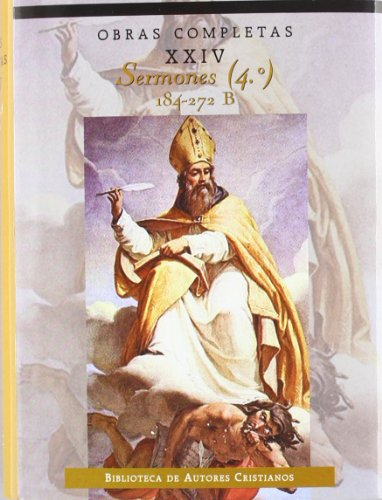 9788479141059: Obras completas de San Agustín. XXIV: Sermones (4.º): 184-272: Sobre los tiempos litúrgicos: 24 (NORMAL)