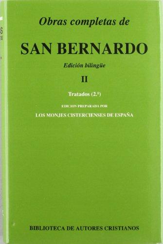 9788479141424: Obras completas de San Bernardo. II: Tratados (2.ª)