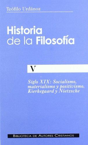 9788479141479: Historia de la filosofía. V: Socialismo, materialismo y positivismo. Kierkegaard y Nietzsche