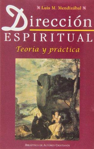 9788479141585: Dirección espiritual: Teoría y práctica (NORMAL)