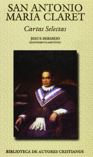 9788479142131: San Antonio María Claret. Cartas selectas (NORMAL)