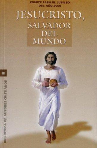 9788479142582: Jesucristo, salvador del mundo (JUBILEO 2000)