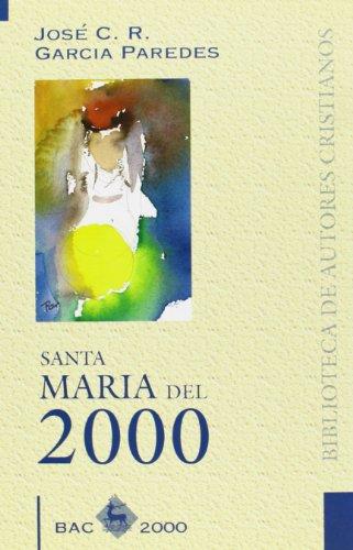 Santa María del 2000 (BAC 2000): García Paredes, José