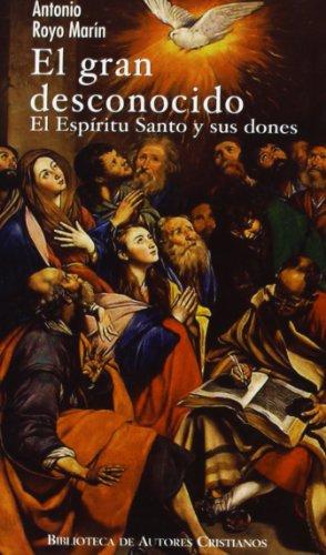 9788479143039: El gran desconocido: El Espíritu Santo y sus dones (MINOR)