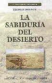 9788479143176: La sabiduría del desierto: Dichos de los Padres del desierto del siglo IV (MINOR)