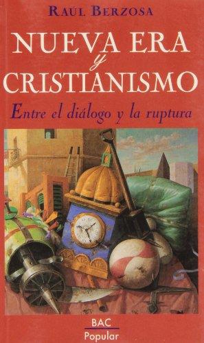 9788479143763: Nueva era y cristianismo. Entre el diálogo y la ruptura