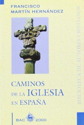 9788479143770: Caminos de la Iglesia en Espana (Bac 2000) (Spanish Edition)