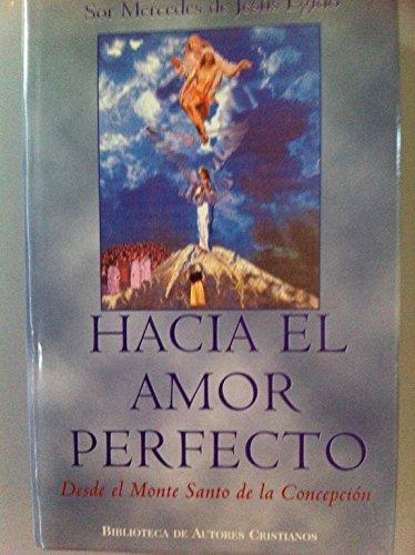 9788479143824: Hacia el amor perfecto