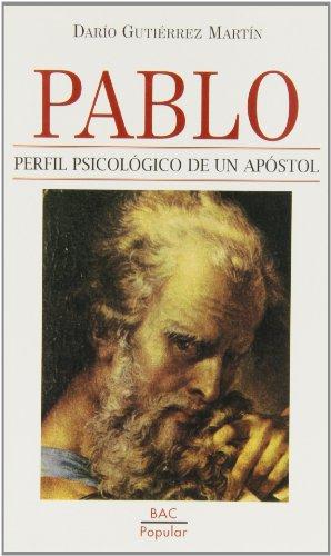 9788479144067: Pablo, perfil psicológico de un apóstol