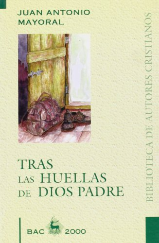 9788479144111: Tras las huellas de Dios Padre (BAC 2000)