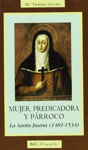 Mujer, predicadora y párroco. La Santa Juana: María Victoria Triviño