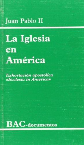 """9788479144296: La Iglesia en América. Exhortación apostólica """"Ecclesia in America"""" (DOCUMENTOS)"""
