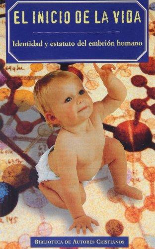9788479144302: El inicio de la vida.: Identidad y estatuto del embrión humano (FUERA DE COLECCIÓN)