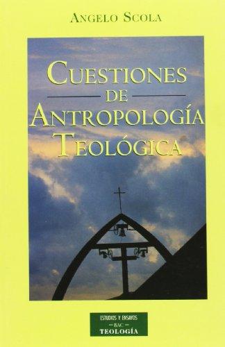 Cuestiones de antropología teológica (8479144602) by Angelo Scola