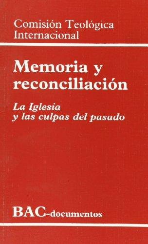 9788479144647: Memoria y reconciliación. La Iglesia y las culpas del pasado (DOCUMENTOS)