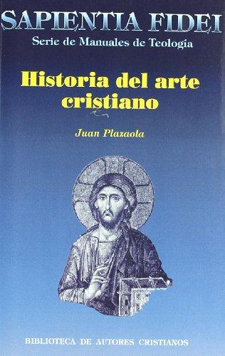 9788479145095: Historia del arte cristiano (SAPIENTIA FIDEI)