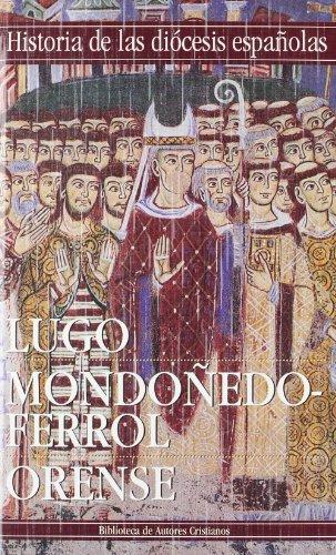 9788479145415: Historia de las diócesis españolas: Iglesias de Lugo, Mondoñedo-Ferrol y Orense: 15